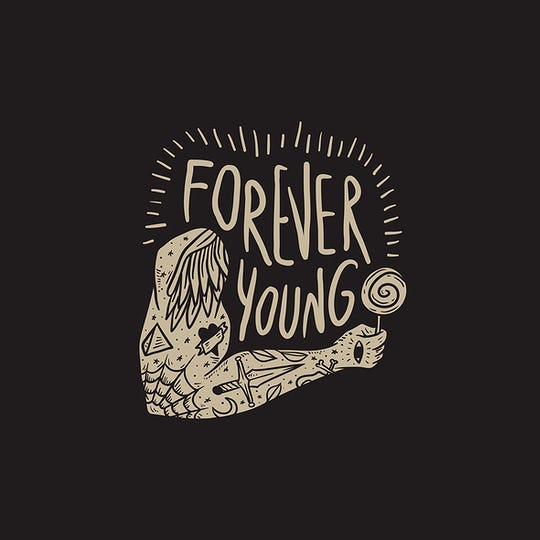 Forever Young Drawing Motivation Concept